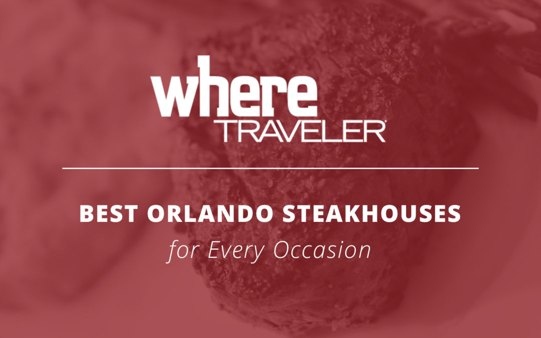 Christner's Named One of the Best Orlando Steakhouses for Every Occasion – WHERE Orlando
