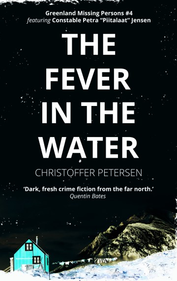 The Fever in the Water (Greenland Missing Persons #4)