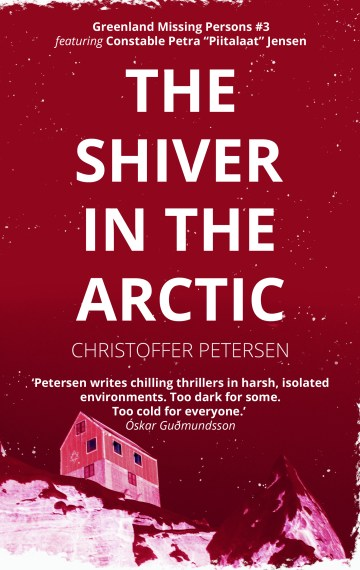 The Shiver in the Arctic (Greenland Missing Persons #3)
