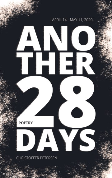 Another 28 Days (Pandemic 2020 #2)
