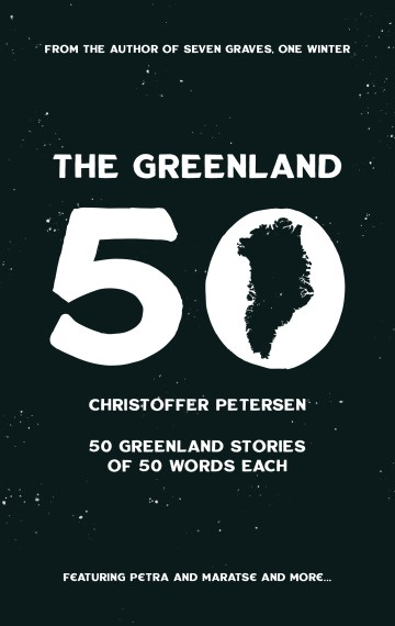 The Greenland 50 (Greenland by the Numbers #1)