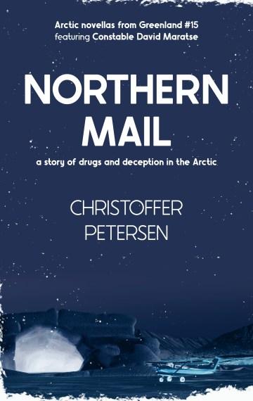 Northern Mail (Constable David Maratse #15)