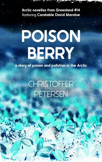 Poison Berry (Constable David Maratse #14)