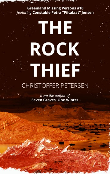 The Rock Thief (Greenland Missing Persons #10)