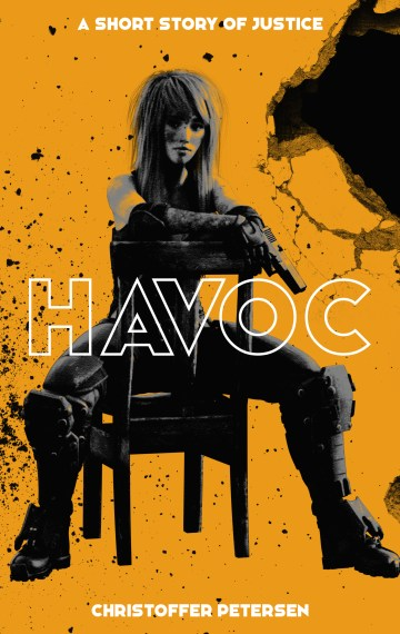 Havoc: A short story of justice (Havoc #1)