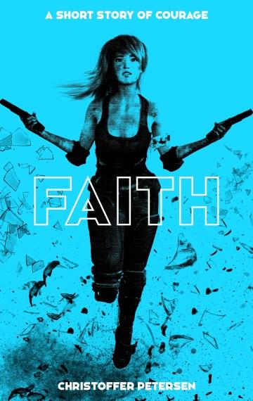 Faith: A short story of courage (Havoc #5)