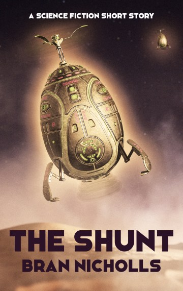 The Shunt (Bite-Sized Space Opera #10)