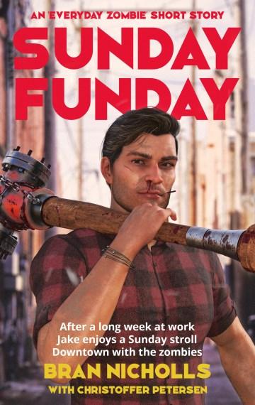 Sunday Funday (Everyday Zombie #1)