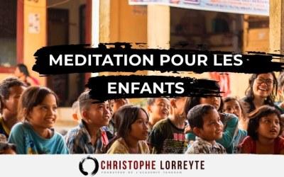 Méditation pour les enfants : Comment introduire la Méditation aux petits ?