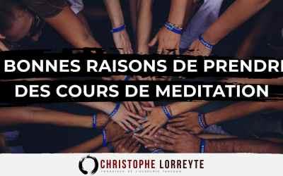 6 bonnes raisons de prendre des cours de méditation