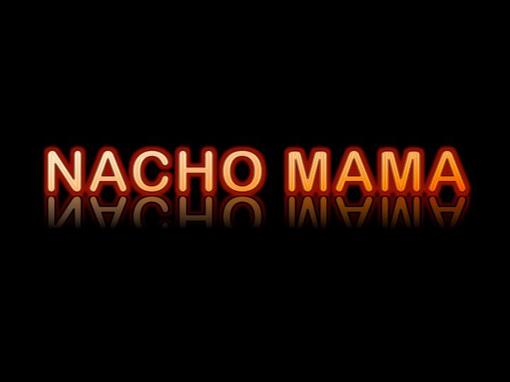 Nacho Mama Neon