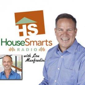 House Smarts Radio Show with Lou Manfridini