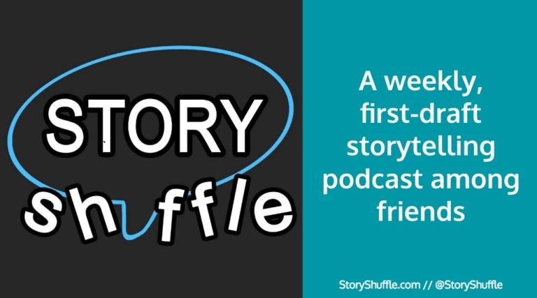 Subscribe to my new weekly Story Shuffle podcast project