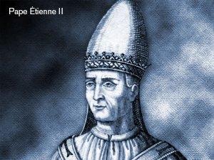 Pape Étienne II (752-757)