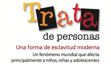 ARGENTINA – Trata de personas. Una forma de esclavitud moderna. Un fenómeno mundial que afecta principalmente a niños, niñas y adolescentes