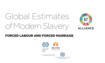 2017 Global estimates of modern slavery: forced labour and forced marriage (International Labour Organization and Walk Free Foundation, 2017)