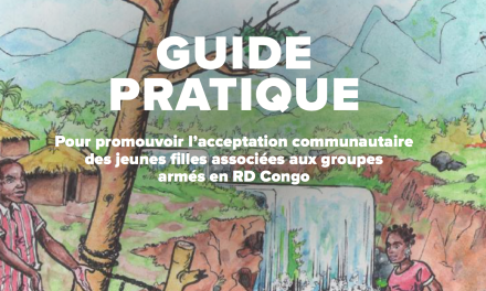 PRACTICAL GUIDE To foster community acceptance of girls associated with armed groups in DR Congo