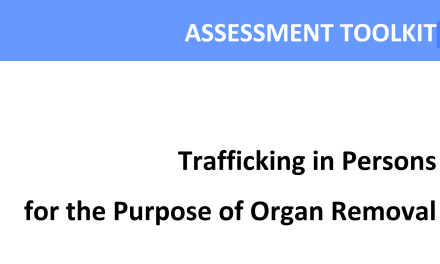 UNODC – ASSESSMENT TOOLKIT – Trafficking in Persons for the Purpose of Organ Removal