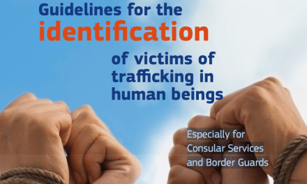 EUROPEAN COMMISSION – Guidelines for the identification of victims of trafficking in human beings – Especially for Consular Services and Border Guards – Especially for Consular Services and Border Guards