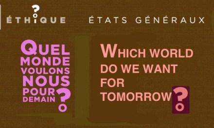09.- Recherche sur l'embryon humain / Research on Human embryo – CHURCH OF FRANCE / États généraux de la bioéthique – Which world do we want for tomorrow? The brave new world…