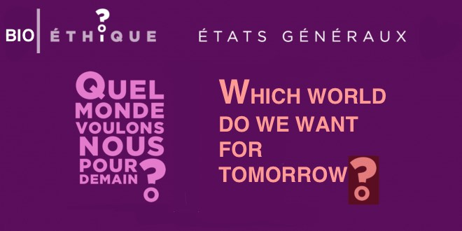 02.- Don-dorganes / Organ donation – CHURCH OF FRANCE /  États généraux de la bioéthique – Which world do we want for tomorrow? The brave new world…