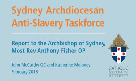 AUSTRALIA – SYDNEY CATHOLIC ARCHIDIOCESE – Sydney Archdiocesan Anti-Slavery Taskforce Recommendations / Supply Chains (Feb. 2018)