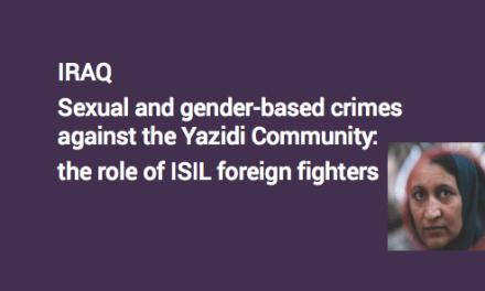 FIDH – IRAK / Crimes sexuels contre la communauté yézidie : le rôle des djihadistes étrangers de Daesh / légitimer et institutionnaliser la captivité et l'esclavage- Sexual crimes against the Yezidi community: the role of Daesh's foreign jihadists / to legitimize and institutionalize captivity and slavery