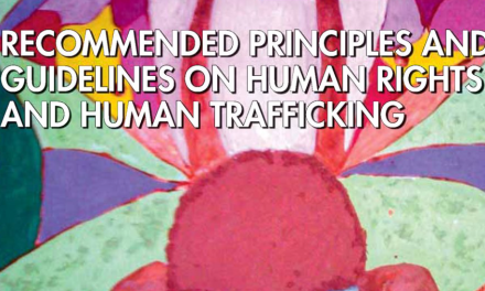 UN – Recommended Principles and Guidelines on Human Rights and Human Trafficking