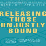 HOLY SEE / PRESENTATIONS MATERIALS – CONFERENCE ON TRAFFICKING IN PERSONS – ROME, 8-12 APRIL 2019