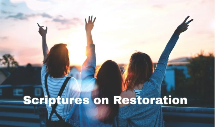 top 10 scriptures on restoration