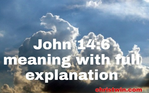 John 14:6 meaning with full explanation