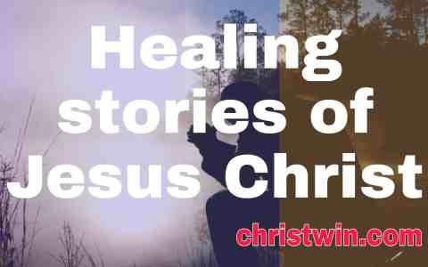 7 Stories of jesus healing the sick with bible verses