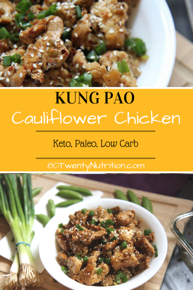 Kung Pao Cauliflower Chicken – Low Carb, Keto, Paleo and Gluten-Free! Recipe by Christy Brissette, media registered dietitian - 80 Twenty Nutrition