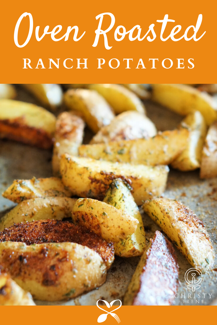 Jazz up dinner tonight with these oven roasted ranch potatoes!