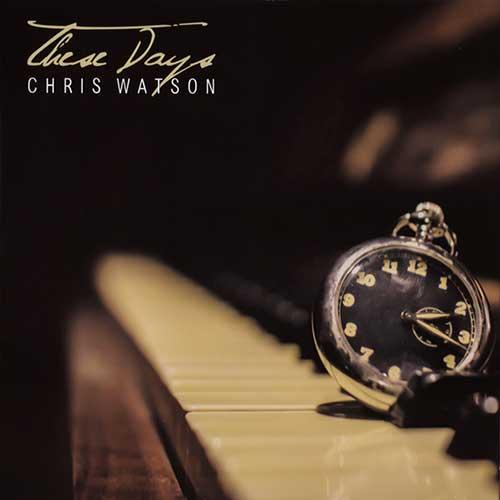 these days - chris watson