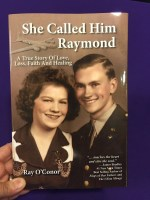 She Called Him Raymond by Ray O'Conor