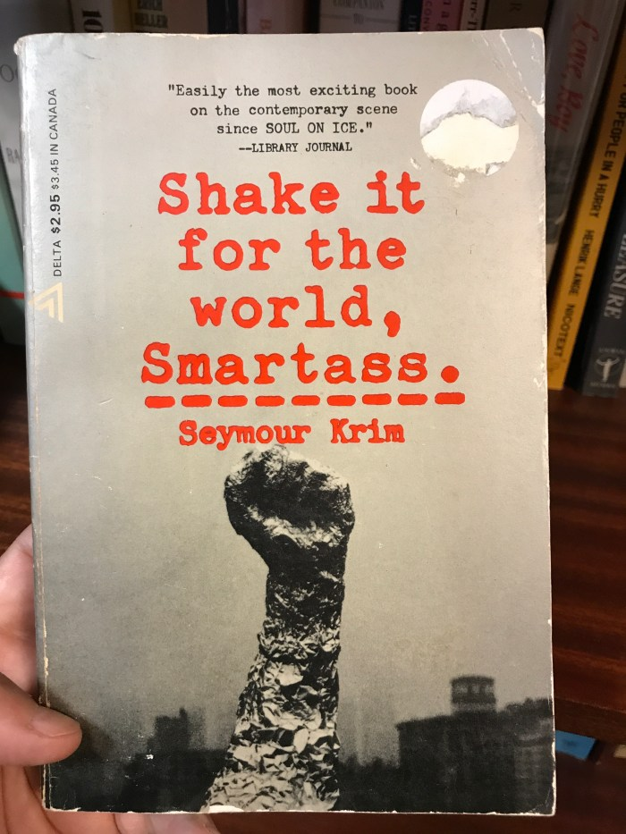 Shake It For the World, Smartass by Seymour Krim (WildmooBooks.com)