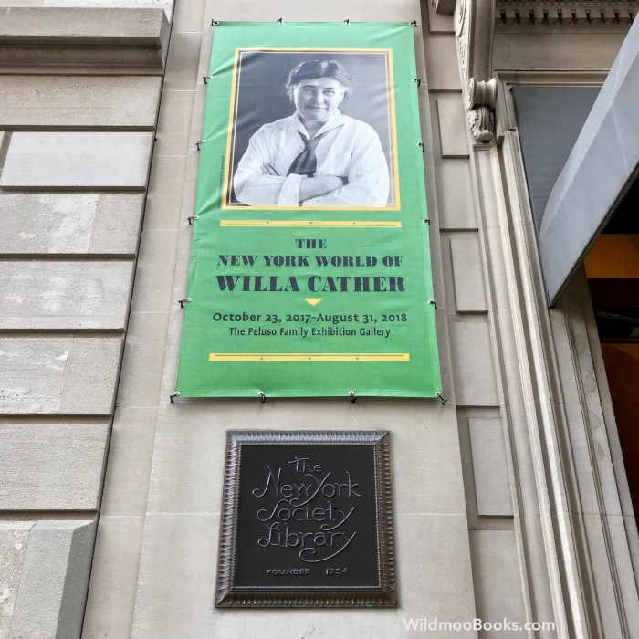 The New York World of Willa Cather at The New York Society Library Through August 31, 2018 (WildmooBooks.com)