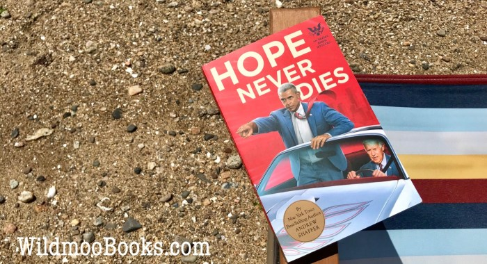 Hope Never Dies by Andrew Shaffer, on the Beach with WildmooBooks.com