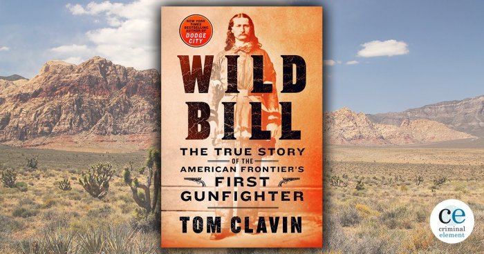 Review of Wild Billy by Tom Clavin