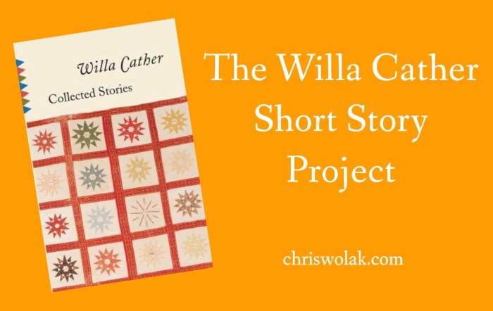 The Willa Cather Short Story Project on ChrisWolak.com