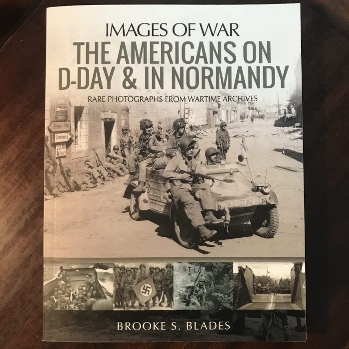 Americans on D-Day and in Normandy by Brooke S. Blades #WWII #DDay