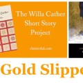 A Gold Slipper by Willa Cather -- reader response on chriswolak.com