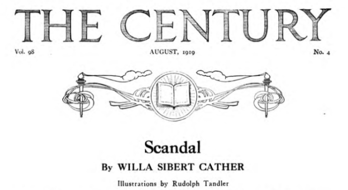 """Scandal"" by Willa Cather in The Century Illustrated Monthly Magazine"