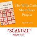 Scandal - August 2019 - The Willa Cather Short Story Project