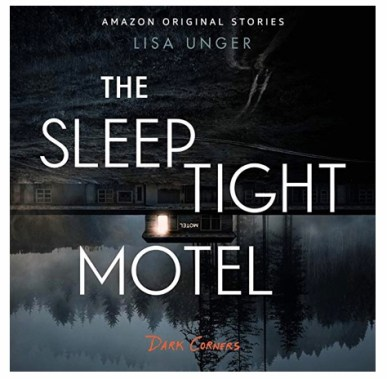 The Sleep Tight Motel by Lisa Unger