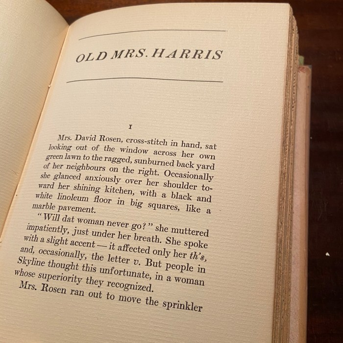 Old Mrs. Harris opening