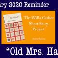 Willa Cather Short Story Project Feb 2020 Reminder Featured Image