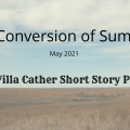 Featured Image The Conversion of Sum Loo The Willa Cather Short Story Project May 2021