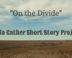 On the Divide, Willa Cather Short Story Project September 2021